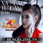 xa nhau tu day (single) - khoi my