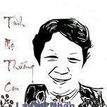 tinh me thuong con (single) - la chi nhan