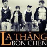 bon chen (mini album) - la thang
