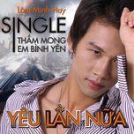 yeu lan nua (single) - lam minh huy