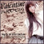 valentine nho em (single) - le minh trung, thai tuyet tram