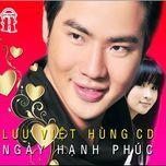 ngay hanh phuc (vol. 1) - luu viet hung
