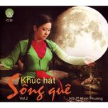 khuc hat song que (vol. 2) - minh phuong (nsut)