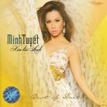 xin loi anh (best of duets) - minh tuyet