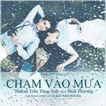 cham vao mua (single) - nukan tran tung anh, bich phuong