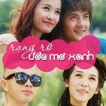 Rạng Rỡ Ước Mơ Xanh (Single) - Ông Cao Thắng, Đông Nhi, Emily, Phúc Bồ