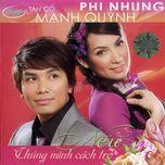 neu chung minh cach tro(tan co - thuy nga cd 483) - phi nhung, manh quynh