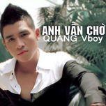 anh van cho (single) - quang vboy