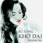 ru long kho dai - thanh ha