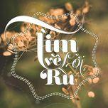 tim ve loi ru (new version) (single) - thanh hung idol