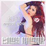khi yeu nguoi lua doi (single) - thuy khanh