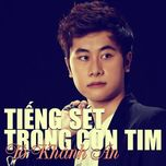 tieng set trong con tim (single) - to khanh an