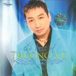 the best of truong vu - truong vu