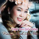 trai tim doi hon (single) - vuong minh ai nhu