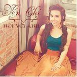 noi voi anh (mini album) - yen chi