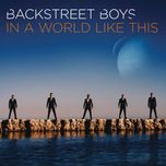 in a world like this (deluxe edition) - backstreet boys