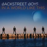 in a world like this (itunes edition) - backstreet boys