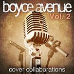 cover collaborations, vol. 2 (ep) - boyce avenue