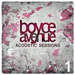 acoustic sessions (vol. 1) - boyce avenue