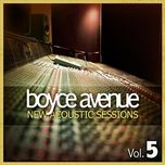 new acoustic sessions (vol. 5) - boyce avenue