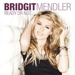 ready or not (remixes ep) - bridgit mendler