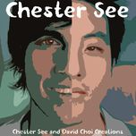 chester see & david choi creations (demos from the past) - chester see