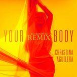 your body (remixes ep) - christina aguilera