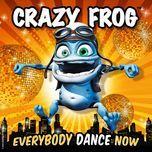 everybody dance now - crazy frog