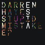 stupid mistake ep - darren hayes
