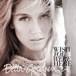 wish you were here (single) - delta goodrem