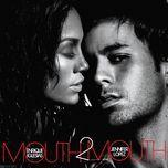 mouth 2 mouth (single) - enrique iglesias, jennifer lopez