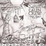 acoustic daydreams - galen crew