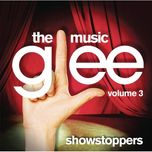glee: the music, volume 3 showstoppers (deluxe edition) - glee cast