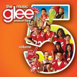 glee: the music, volume 5 - glee cast