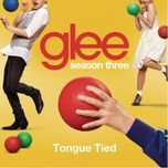 tongue tied - glee cast