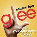 the role you were born to play (3 singles s04e05) - glee cast