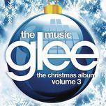 glee: the music, the christmas album, volume 3 - glee cast