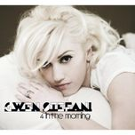 4 in the morning (single) - gwen stefani