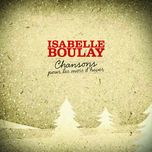 chansons pour les mois dhiver 2009 - isabelle boulay