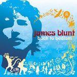 back to bedlam - james blunt