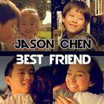 best friend (single) - jason chen