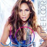 on the floor (single) - jennifer lopez