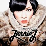 who you are (ep) - jessie j