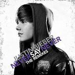 never say never (the remixes 2011) - justin bieber