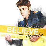 believe acoustic - justin bieber