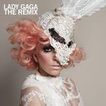 the remixes - lady gaga