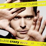 crazy love (cd 1) - michael buble