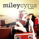 breakout - miley cyrus