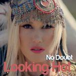 looking hot (single) - no doubt