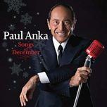 songs of december - paul anka